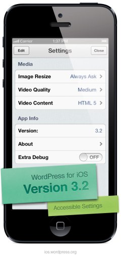 Version 3.2 of WordPress for iOS: More Accessible Settings